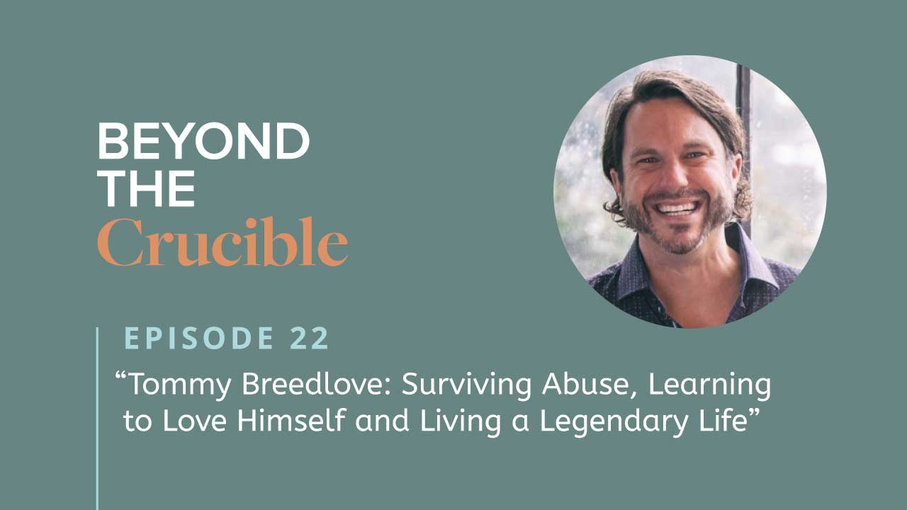 Tommy Breedlove: Surviving Abuse, Learning to Love Himself and Living a Legendary Life #22