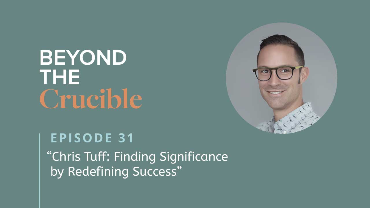 Chris Tuff: Finding Significance by Redefining Success #31