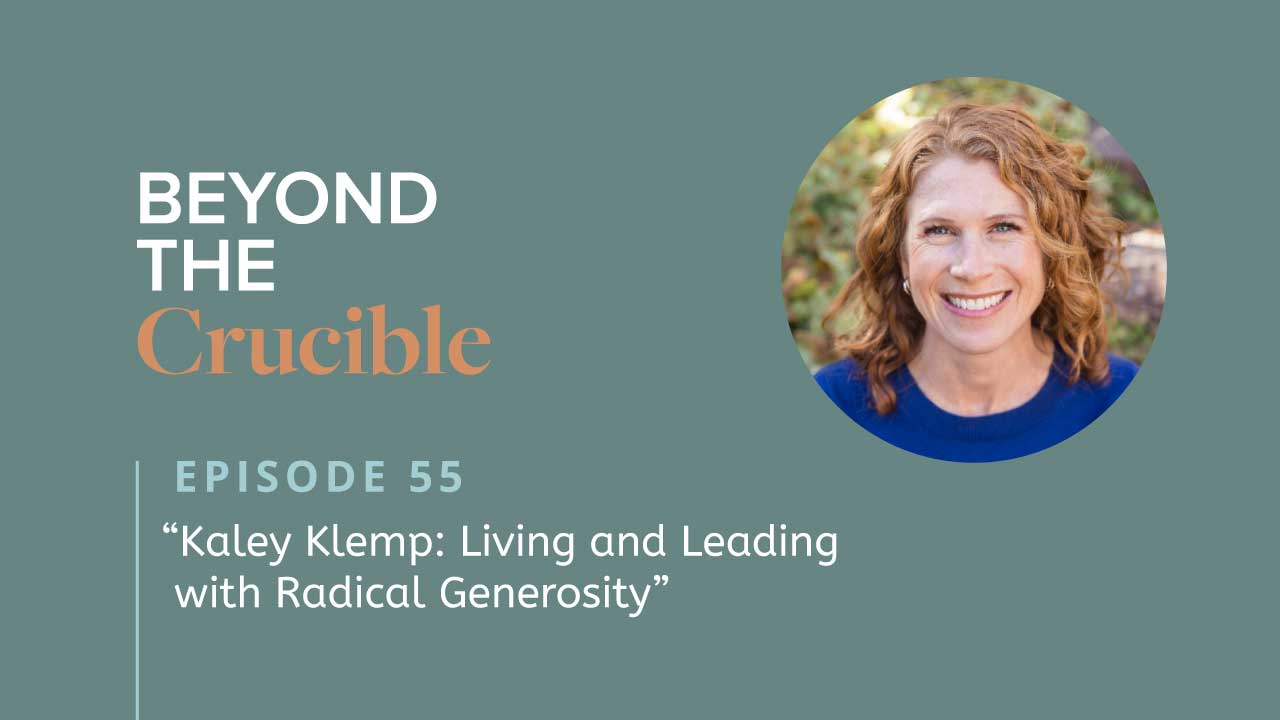 Kaley Klemp: Living and Leading with Radical Generosity #5‪5‬