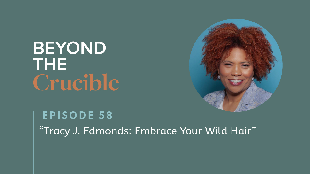 Tracy J. Edmonds: Embrace Your Wild Hair #5‪8‬