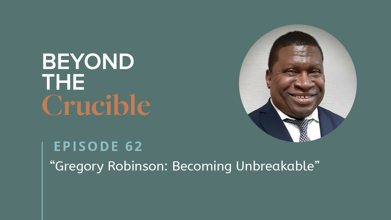 Gregory Robinson: Becoming Unbreakable #62