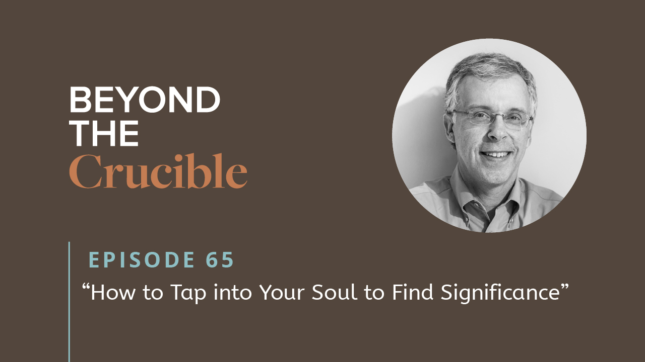 How to Tap into Your Soul to Find Significance #65