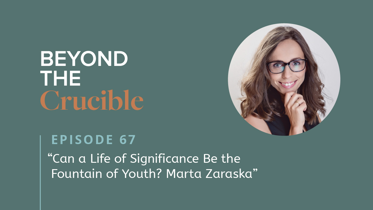 Can a Life of Significance Be the Fountain of Youth? Marta Zaraska #67