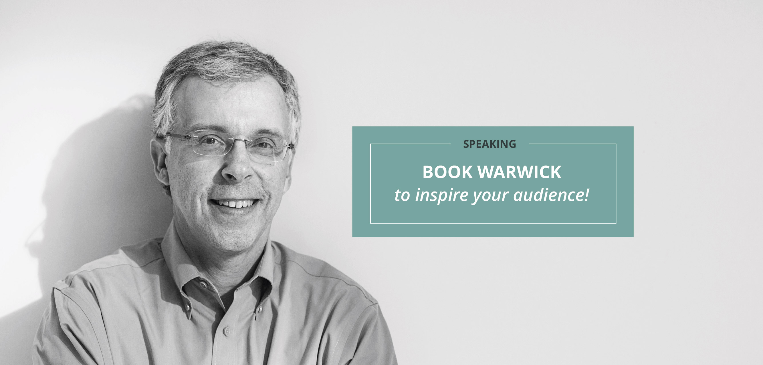 Book Warwick to inspire your audience