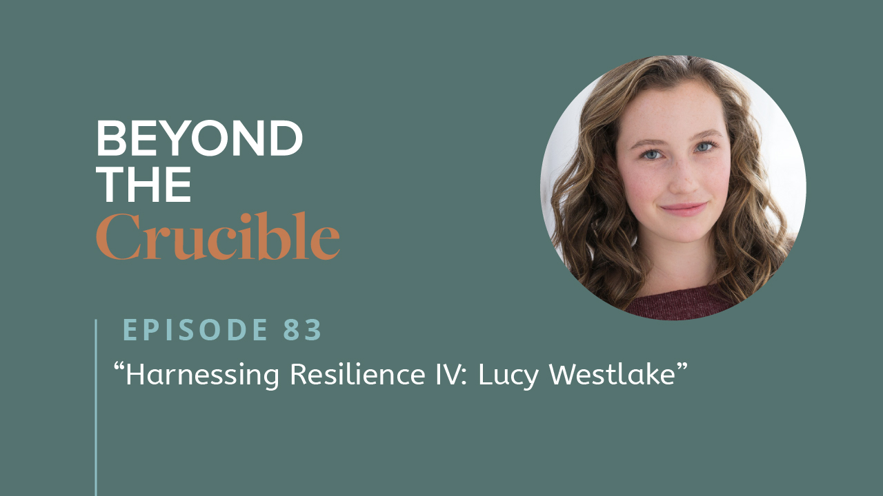 Harnessing Resilience IV: Lucy Westlake #83