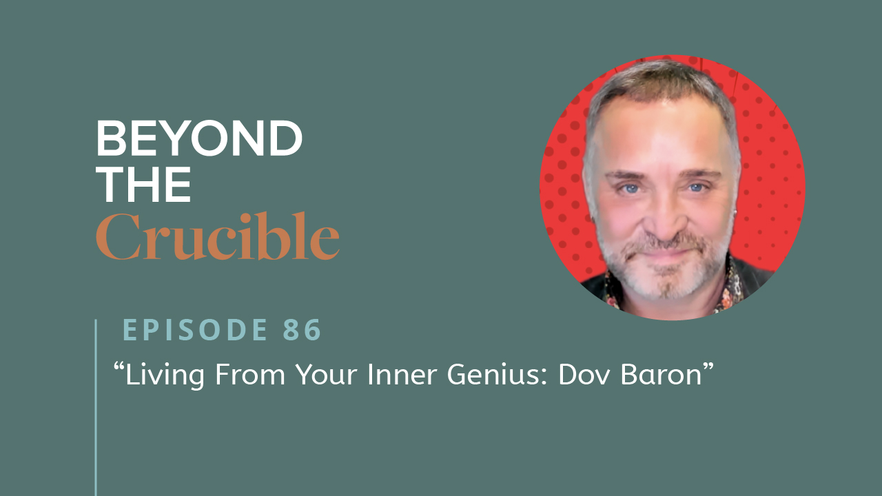 Living From Your Inner Genius: Dov Baron #86